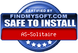 FindMySoft certifies that AS-Solitaire is SAFE TO INSTALL and does not contain any adware, spyware or viruses that might harm your computer or steal your information