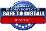 FindMySoft certifies that AutoClick is SAFE TO INSTALL and does not contain any adware, spyware or viruses that might harm your computer or steal your information