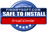 FindMySoft certifies that GroupCalendar is SAFE TO INSTALL and does not contain any adware, spyware or viruses that might harm your computer or steal your information