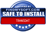 FindMySoft certifies that TRANSDAT is SAFE TO INSTALL and does not contain any adware, spyware or viruses that might harm your computer or steal your information