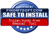 FindMySoft certifies that Trojan.Vundo free Removal  Tool is SAFE TO INSTALL and does not contain any adware, spyware or viruses that might harm your computer or steal your information